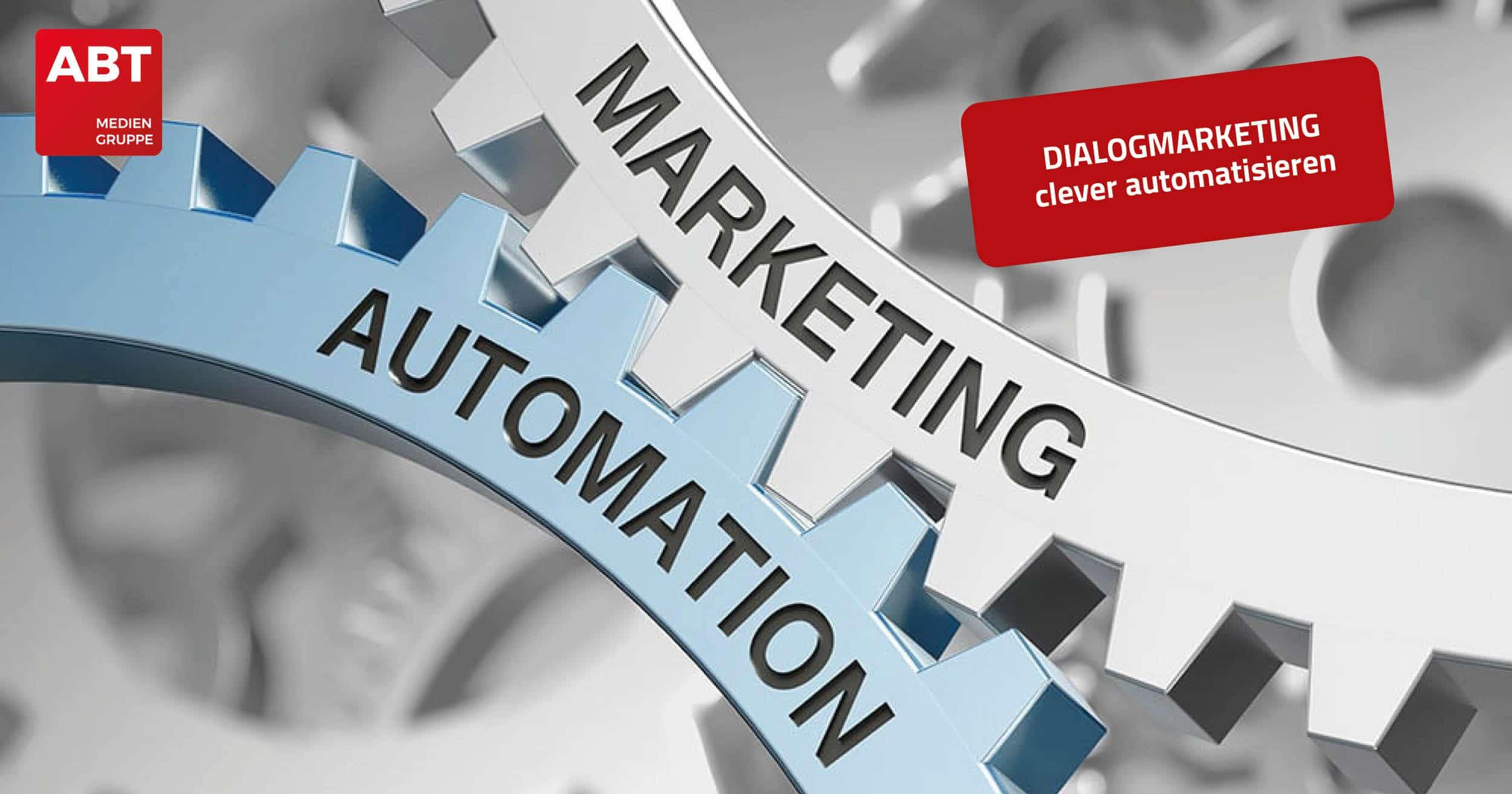 Mit dem Online Marketing Portal Dialogmarketing clever automatisieren